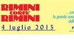 Hotel Plaza suggerisce  RIMINI - COFU' - RIMINI 4 LUGLIO 2015
